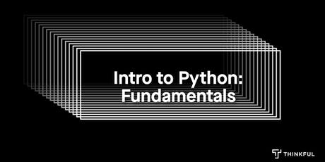 Intro to Python: Fundamentals tickets