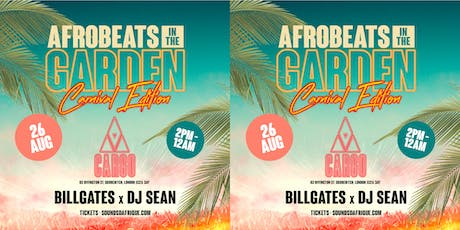 Afrobeats in the Garden. Carnival Edition tickets