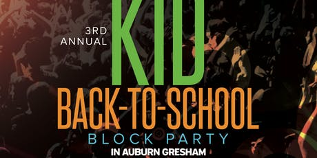 3rd Annual KID Back To School Block Party In Auburn Gresham tickets