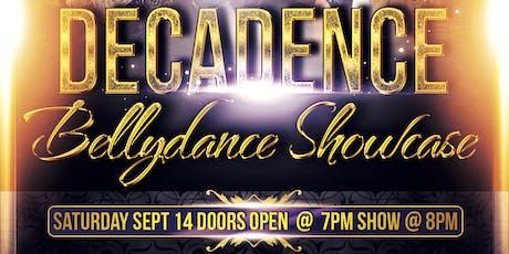 Decadence Bellydance Showcase tickets