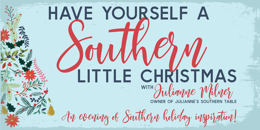 Have Yourself a Southern Little Christmas with Julianne Milner