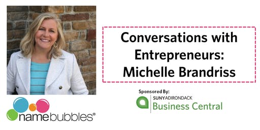Conversations with Entrepreneurs- Michelle Brandriss