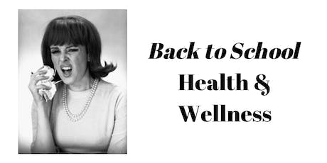 Back to School Health and Wellness - Bolton/Caledon tickets