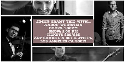 The Jimmy Grant Trio with Aaron Weinstein