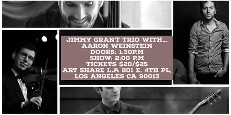 The Jimmy Grant Trio with Aaron Weinstein tickets