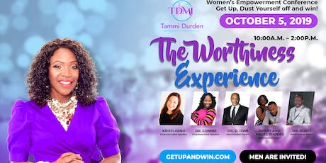 Get Up, Dust Yourself Off And Win!  Women's Empowerment Conference tickets