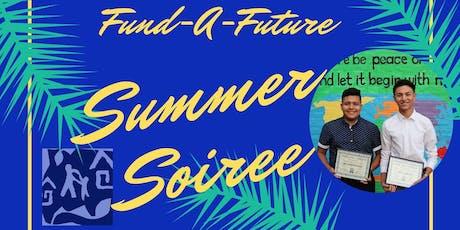 Fund-A-Future Summer Soiree tickets