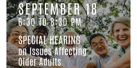 Special Hearing on Issues Affecting Older Adults tickets