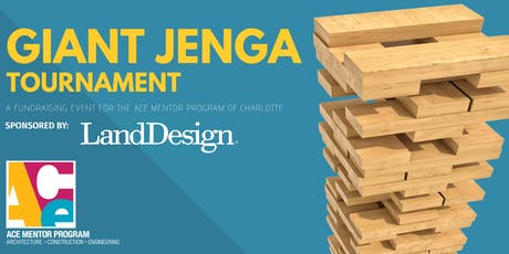 2019 ACE Mentor Giant Jenga Tournament tickets