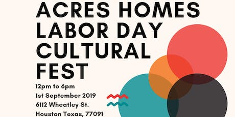 Acres Home Labor Day Cultural Fest tickets