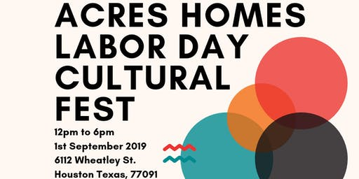 Acres Home Labor Day Cultural Fest