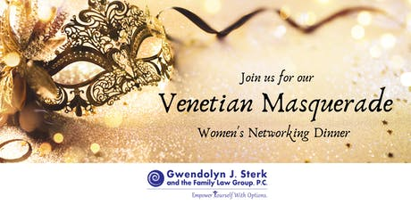 Venetian Masquerade Women's Networking Event hosted by Sterk Family Law! tickets