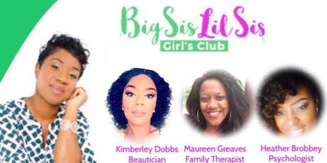 Big Sis Lil Sis Girls Club tickets