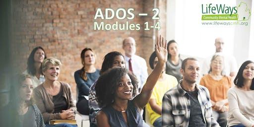 Autism Diagnostic Observation/ADOS-2 Training- Module 1-4