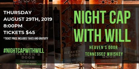 Night Cap With Will: Heaven's Door Tennessee Whiskey tickets