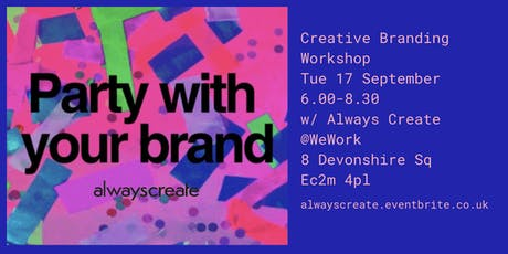 Party with your brand: creative branding workshop tickets