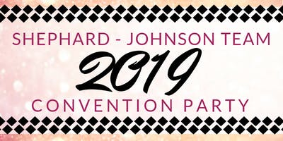 Shephard - Johnson Team Convention Party 2019