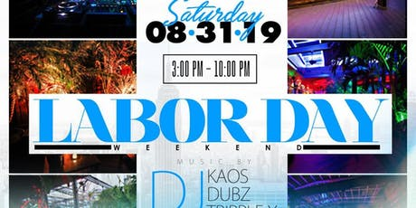 SkyHigh at the DL Rooftop Labor Day Weekend 8/31 tickets