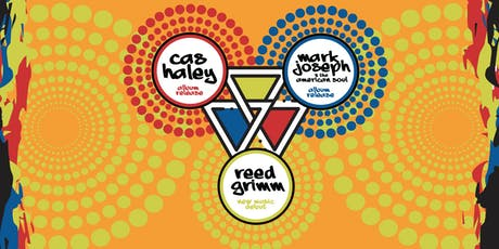 Cas Haley, Mark Joseph, & Reed Grimm tickets