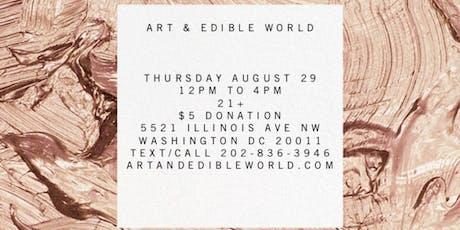 Thursday Art & Edible World tickets