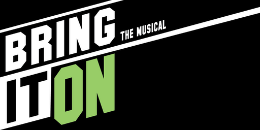 BRING IT ON! The All-School Musical! - Sept 13