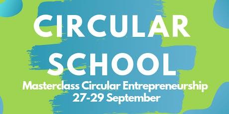 Masterclass Circular Entrepreneurship - Circular School tickets