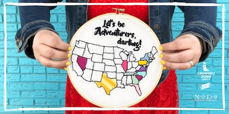 Crowned Sparrow Co.: Craft Night Out | State Your Stitch Embroidery tickets