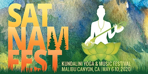Sat Nam Fest Malibu Canyon, May 6-10, 2020