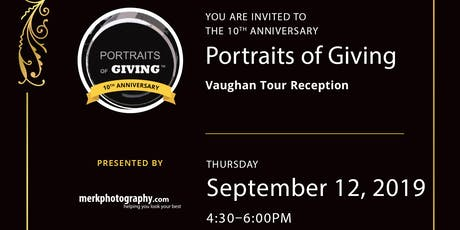 Vaughan Portraits of Giving 10th Anniversary Reception tickets