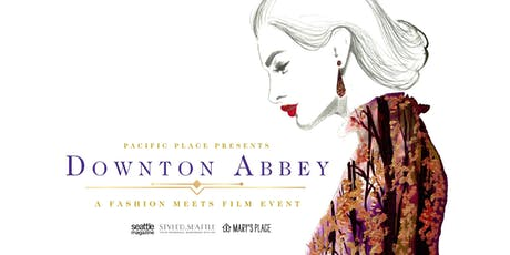 Fashion Meets Film:	   Downton Abbey tickets