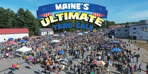 Maine's Ultimate Yard Sale - Seller Spaces Sept 2019