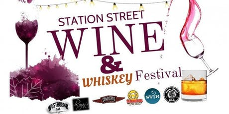 Station Street Wine & Whiskey Festival tickets