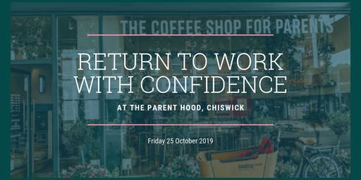 Return to Work with Confidence