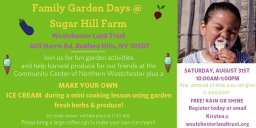 Make Your Own Ice Cream @ Family Garden Days @ Sugar Hill Farm