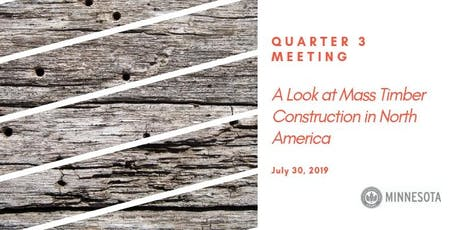 Post Event Invoice: Quarter 3 Meeting: A Look at Mass Timber Construction in North America tickets