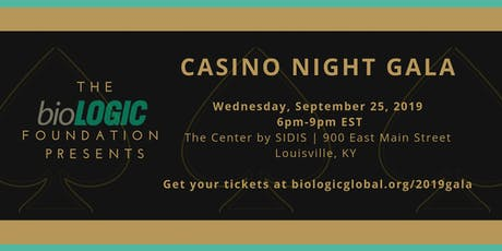 Casino Night Gala| September 25, 2019 in Louisville, KY |hosted by bioLOGIC tickets