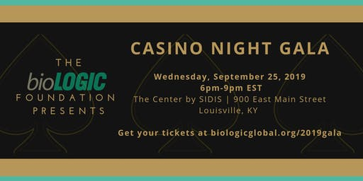 Casino Night Gala| September 25, 2019 in Louisville, KY |hosted by bioLOGIC