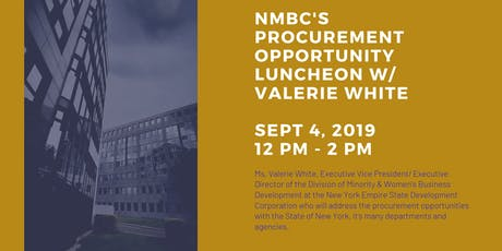 Procurement Opportunity Luncheon w/ Valerie White of ESD *NEW DATE* tickets