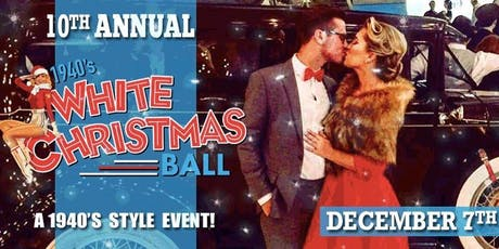 10th Anniversary 1940s White Christmas Ball tickets