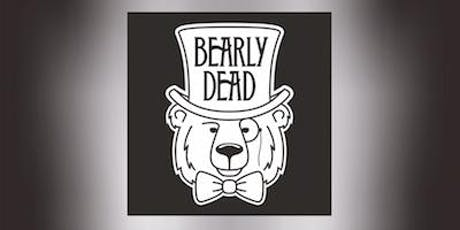 Bearly Dead tickets