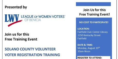 Solano County Volunteer Voter Registration Training by LWVBenicia tickets