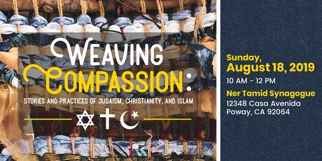 Weaving Compassion: Stories and Practices of Judaism, Christianity, &Islam tickets