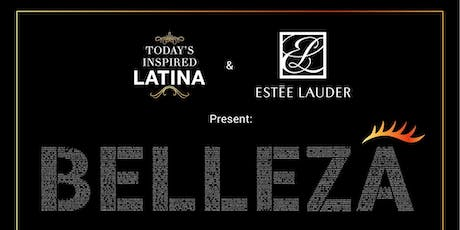 Second Annual BELLEZA by Esteé Lauder and Today's Inspired Latina tickets