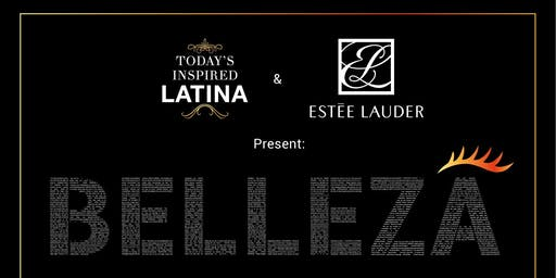 Second Annual BELLEZA by Esteé Lauder and Today's Inspired Latina