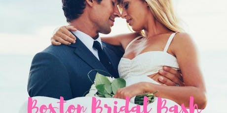 Boston Bridal Bash - $7500 in giveaways  tickets