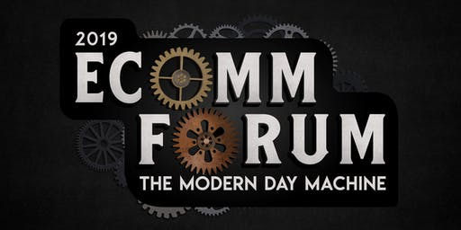 2019 Ecomm Forum