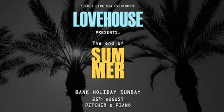 LOVEHOUSE | End of Summer Party tickets