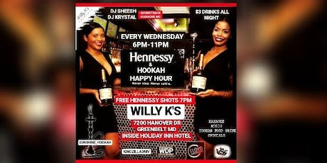 #WCW WILLYKS HENNY AND HOOKAH HAPPY HOUR  tickets