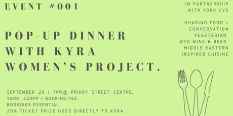 Good People Nice Times: Event #001 Pop-Up Dinner with Kyra Women's Project tickets