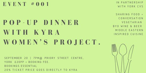 Good People Nice Times: Event #001 Pop-Up Dinner with Kyra Women's Project